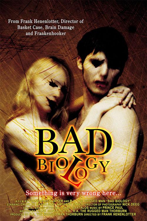 Bad Biology by Frank Henenlotter