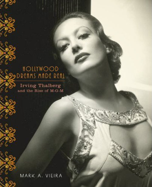 Joan Crawford - Hollywood Dreams Made Real by Mark Vieira