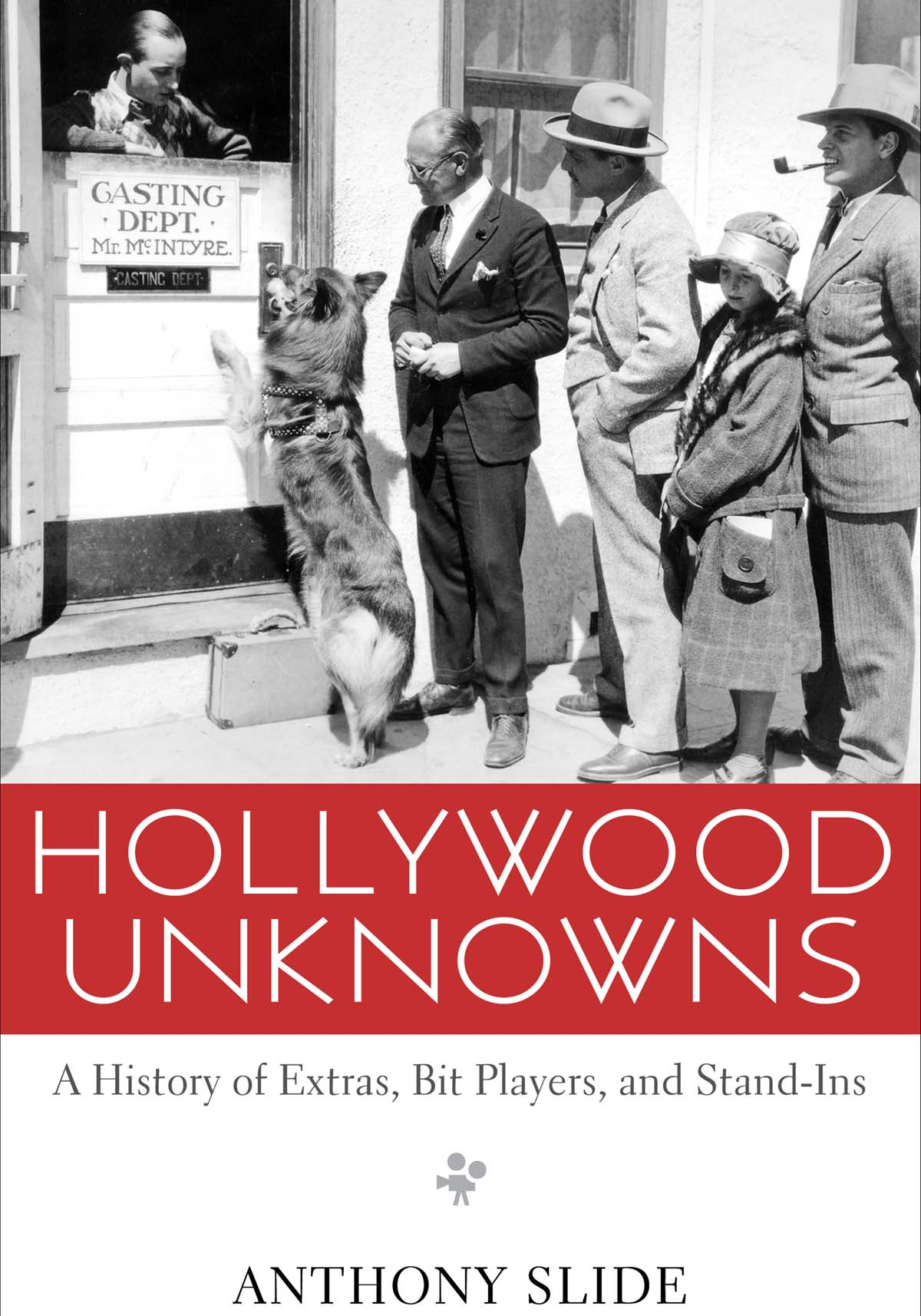 Hollywood Unknowns movie extras book Anthony Slide