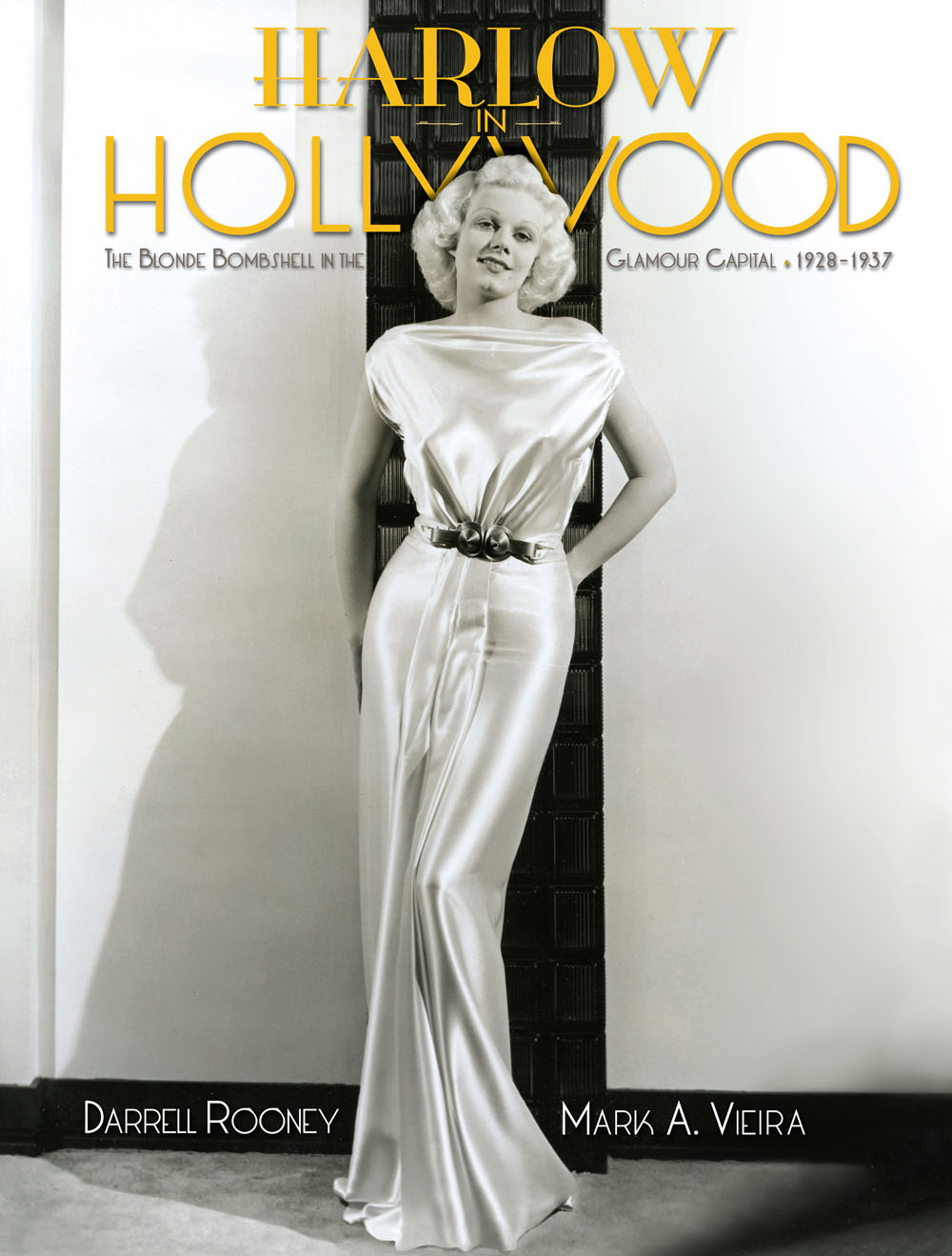 Jean Harlow in Hollywood, Mark Vieira, Darrell Rooney