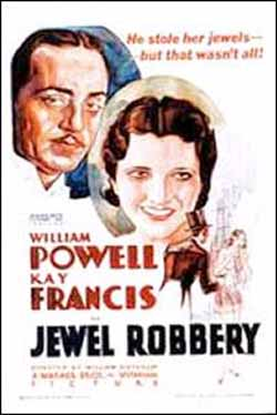 Jewel Robbery by William Dieterle