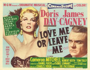 Love Me or Leave Me with Doris Day, James Cagney
