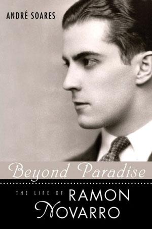Ramon Novarro, Beyond Paradise