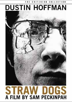 Straw Dogs by Sam Peckinpah