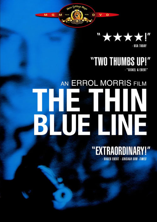 The Thin Blue Line by Errol Morris