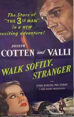 Walk Softly, Stranger by Robert Stevenson