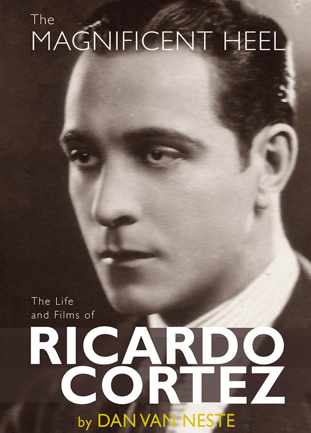 Ricardo Cortez biography The Magnificent Heel: Latin Lover Rudolph Valentino threat was the original Sam Spade