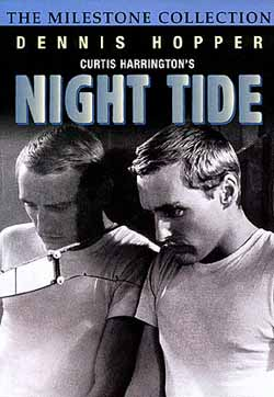 Dennis Hiopper in Night Tide by Curtis Harrington